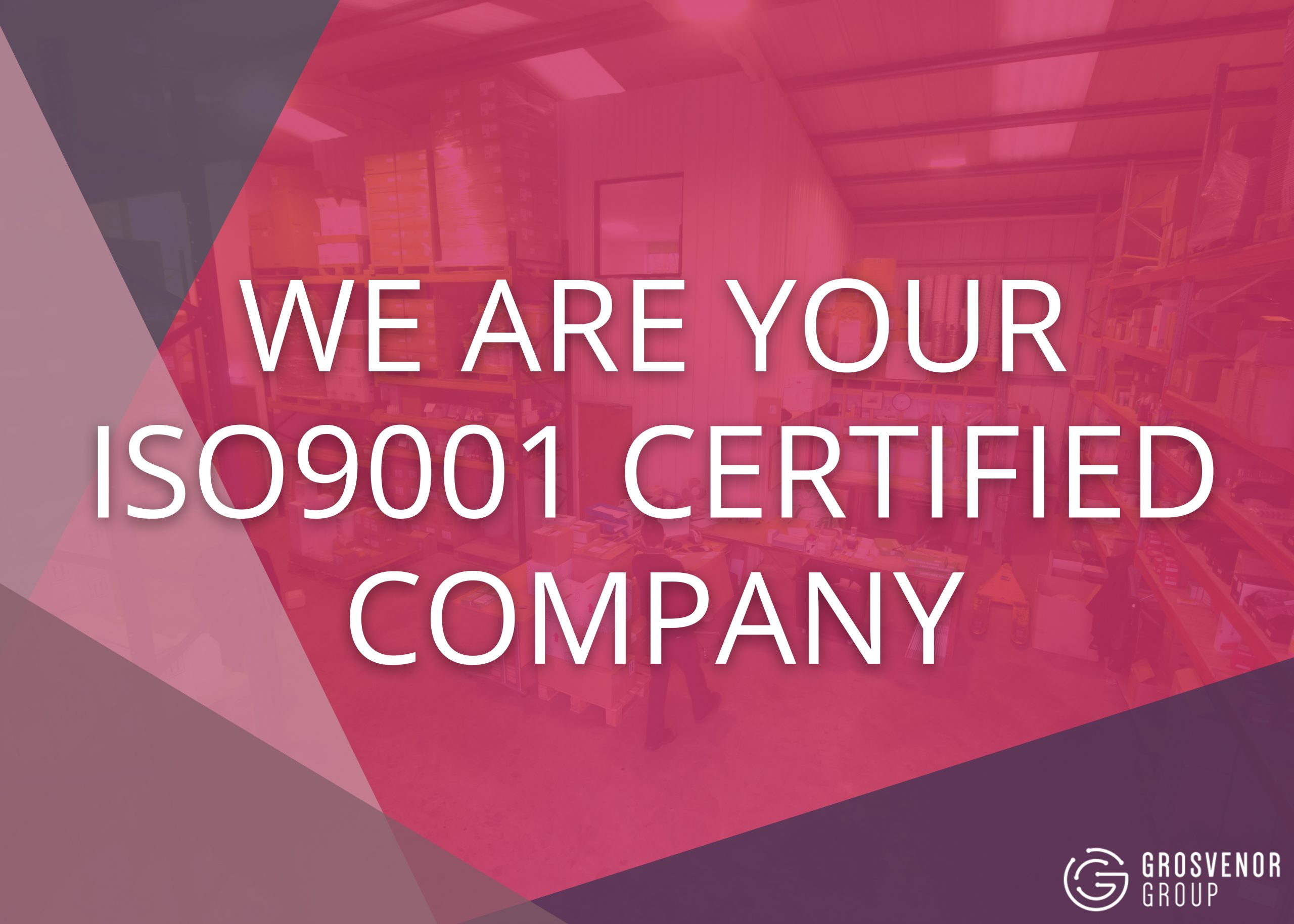 We Are Your ISO9001 Certified Company