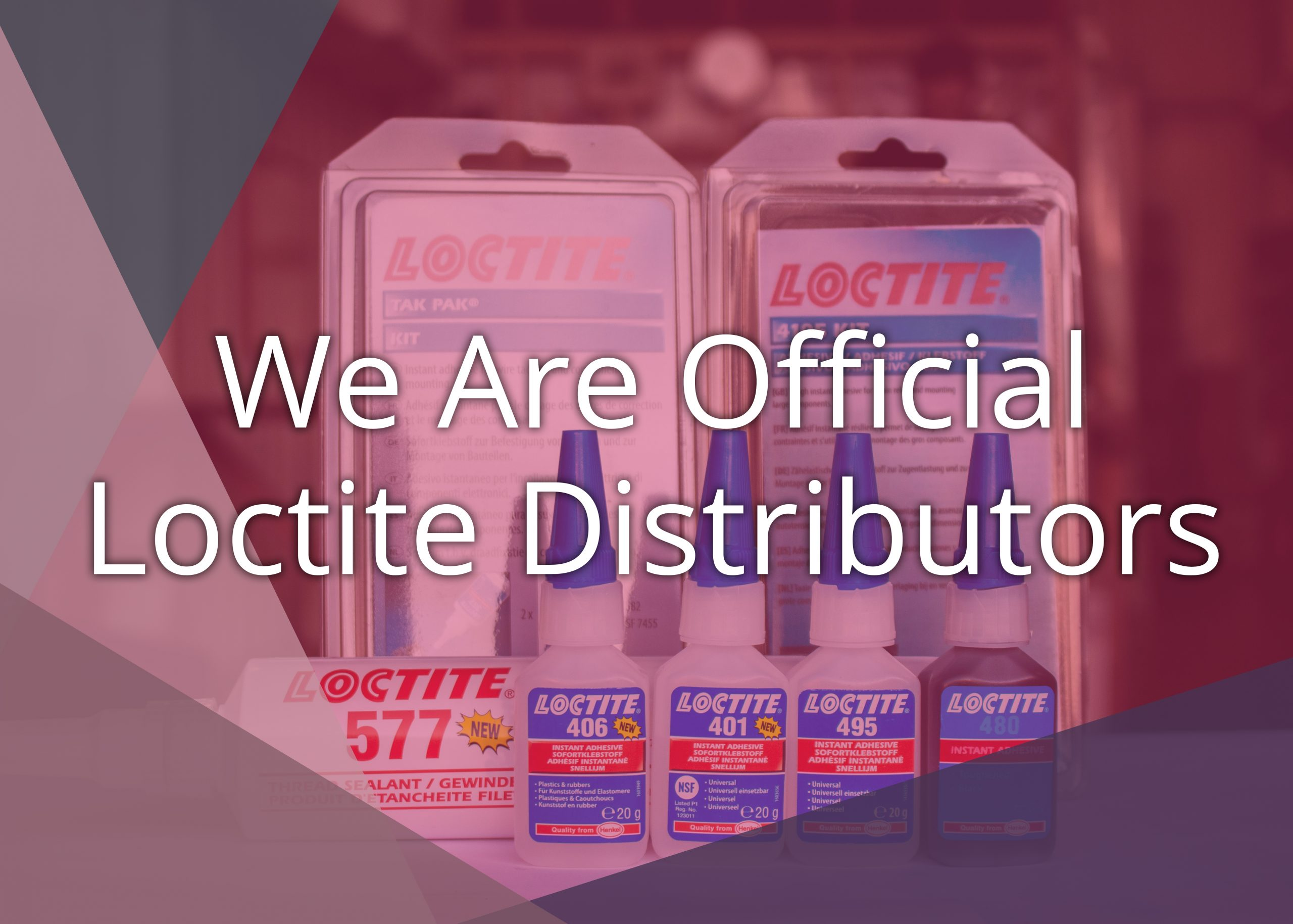 We Are Official Distributors of Loctite